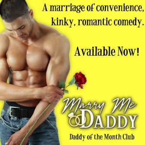 Marry Me Daddy available now banner
